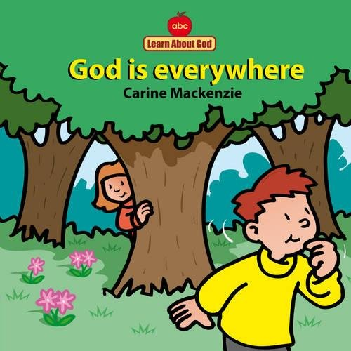 God Is Everywhere Board Book (Learn about God (Board Books))