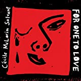 FOR ONE TO LOVE by Cecile Mclorin Salvant (2015-08-03)