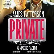 Private: #1 Suspect | James Patterson, Maxine Paetro