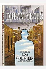 The Dream Years Hardcover