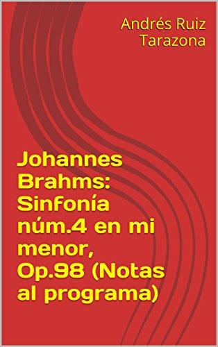 Descargar Libro Johannes Brahms: Sinfonía Núm.4 En Mi Menor, Op.98 Andrés Ruiz Tarazona