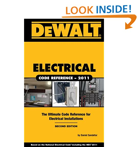 Electrical contractor amazon dewalt electrical code reference based on the 2011 national electrical code dewalt series fandeluxe Image collections