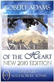 Silence of the Heart: Dialogues with Robert Adams by Robert Adams (1997) Paperback