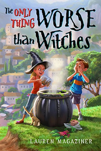 The Only Thing Worse Than Witches by Dial Books
