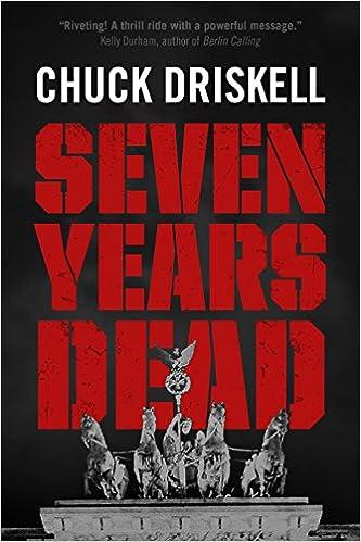 Compartir ebooks gratis descargarSeven Years Dead - A WW2 Spy Thriller B01CFDL3V4 PDF by Chuck Driskell