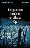Vengeances tardives en Alsace