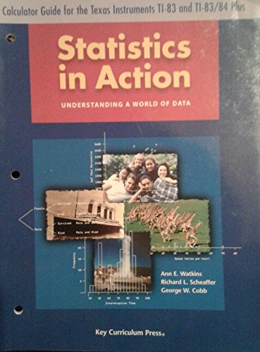 Statistics in Action Understanding a world of data Calculator Guide for the Texas Instruments TI-83 and TI-83/84 Plus PDF