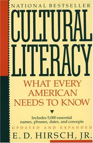 Cultural Literacy by E. D. Hirsch Jr