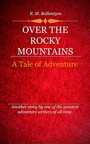 book cover of Over the Rocky Mountains