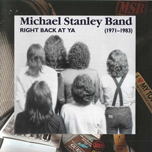 Right Back at Ya: 1971-1983 - Michael Stanley Band