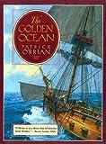 The Golden Ocean, Patrick O'Brian, 0393315371