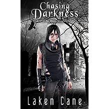 Chasing Darkness (Rune Alexander Book 10)