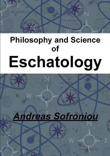 Download Philosophy and Science of Eschatology pdf epub