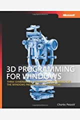 3D Programming for Windows®: Three-Dimensional Graphics Programming for the Windows Presentation Foundation (Developer Reference) Paperback