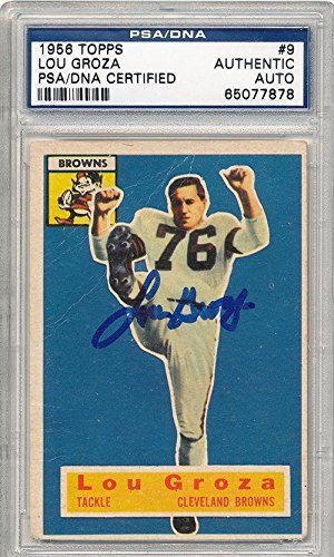 Signed 1956 Topps Lou Groza 7878 - PSA/DNA Certified - NF...