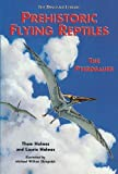 img - for Prehistoric Flying Reptiles: The Pterosaurs (Dinosaur Library) book / textbook / text book