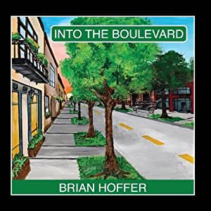 Into the Boulevard