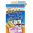 Matrimony, Money and Murder (Wendy the Wedding Planner Cozy Mystery Book 1)