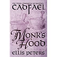 Monk's Hood (The Chronicles of Brother Cadfael Book 3)