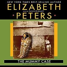 The Mummy Case: An Amelia Peabody Mystery