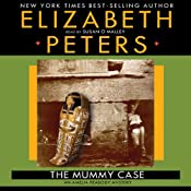 The Mummy Case: An Amelia Peabody Mystery | Elizabeth Peters