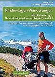 Kinderwagen-Wanderungen Salzkammergut, Nationalpark Kalkalpen und Region Pyhrn-Priel: Über 50 schöne Wanderungen und Ausflugsziele vom Säugling bis zum Schulkind