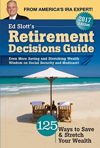 Price comparison product image Ed Slott's Retirement Decisions Guide: 2017 Edition