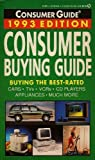 Consumer Buying Guide 1993, Consumer Guide Editors, 0451175050