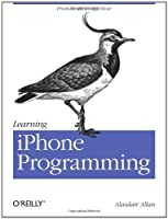 Learning iPhone Programming: From Xcode to App Store Front Cover