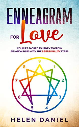 Enneagram For Love: Couples sacred journey to grow