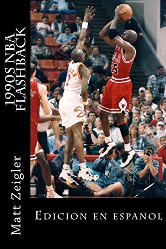 1990s NBA Flashback: Edicion en espanol (Spanish Edition) [Matt Zeigler] (Tapa Blanda)