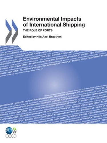 Environmental Impacts of International Shipping: The Role of Ports
