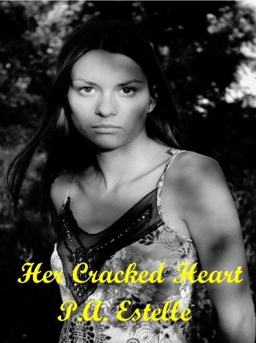 Her Cracked Heart by [Estelle, P.A.]