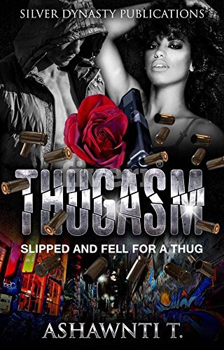 Search : Thugasm: Slipped And Fell For A Thug