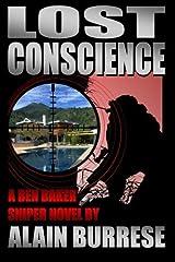 Lost Conscience: A Ben Baker Sniper Novel by Alain Burrese (2012-08-02) Paperback