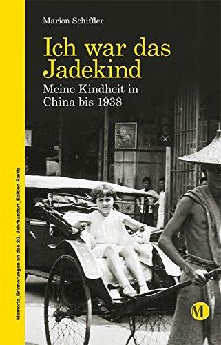 Ich war das Jadekind (Memoria - Erinnerungen an das 20. Jahrhundert)