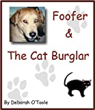 Foofer & Cat Burglar (Short Tales Book 5)