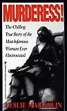 img - for Murderess! by Leslie Margolin (1999) Mass Market Paperback book / textbook / text book