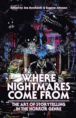 Book cover from Where Nightmares Come from: The Art of Storytelling in the Horror Genre (Dream Weaver) by Clive Barker