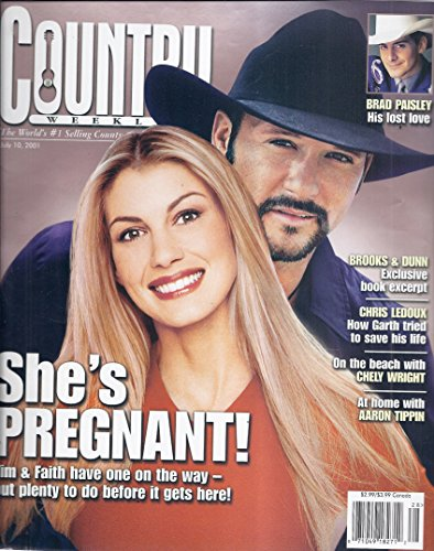 Country Weekly Magazine - Country Weekly Magazine (July 10. 2001 - Cover: Faith Hill & Tim McGraw)