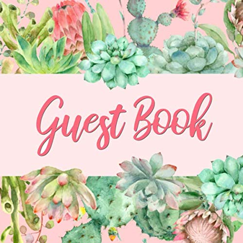 Guest Book: Pink & Green Cactus Guest Book - Succulent Guestbook for Wedding, Baby Shower, Birthday Party, Vacation Rental, Anniversary Party, Office, ... for Name and Address  (112 Pages  8.25 x]()