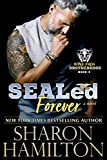 SEALed Forever (Bone Frog Brotherhood Book 3)