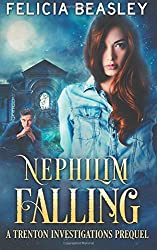 Nephilim Falling: A Trenton Investigations Prequel