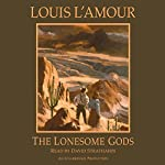The Lonesome Gods   Louis L'Amour