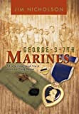 George-3-7th Marines, Jim Nicholson, 1426947836