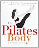 The Pilates® method may be today's hottest exercise, but it has been endorsed by physicians for almost a century. Originally developed by Joseph H. Pilates to help strengthen and condition muscles, Pilates is the ultimate mind-body exercise for anyon...