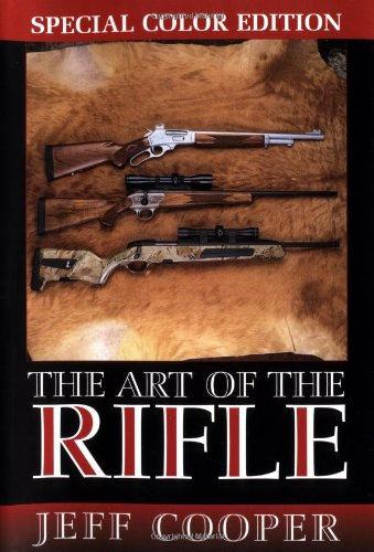 The Art of the Rifle, Special Color Edition (Best Assault Rifle Brands)