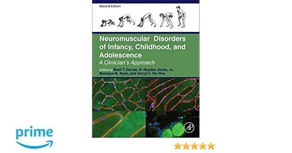 Neuromuscular Disorders of Infancy, Childhood, and Adolescence: A