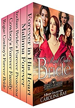 Download for free Mail Order Bride: Cowboy Forever: Complete 5 Book Collection