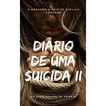 Diário de uma Suicida II: O Macabro diário de Suellen Swanson
